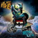 I Set My Friends On Fire Album - Astral Rejection