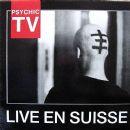 Psychic TV - Live En Suisse