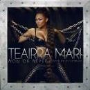 Now or Never - Teairra Mari - Teairra Mari