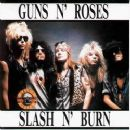 Slash N' Burn - Guns N' Roses - Guns N' Roses