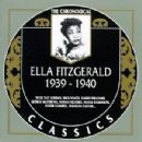 The Chronological Classics: Ella Fitzgerald 1939-1940
