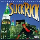 Slick Rick - The Great Adventures of Slick Rick