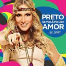 Claudia Leitte - Preto, Se Você Me Der Amor - Single
