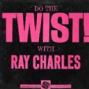 Do The Twist With Ray Charles