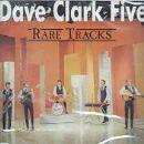 The Dave Clark Five - Rare Tracks