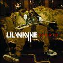 Lil' Wayne - Rebirth