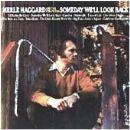 Merle Haggard - Someday We'll Look Back