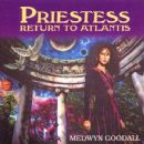 Medwyn Goodall - Priestess- Return To Atlantis