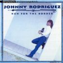 Johnny Rodriguez - Run for the Border