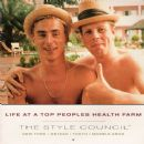 Style Council - Life At A Top Peoples Health Farm