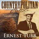 Countrypolitan Classics - Ernest Tubb