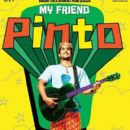 My Friend Pinto First Look pics