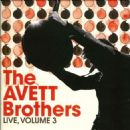 The Avett Brothers - Live, Vol. 3
