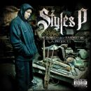 Styles P. - The World's Most Hardest MC Project