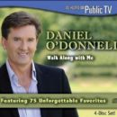 Daniel O'Donnell - Walk Along with Me