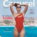 Paulina Vega - Carrusel Magazine Cover [Colombia] (31 May 2018)