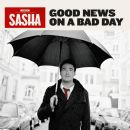 Sasha - Good news on a bad day