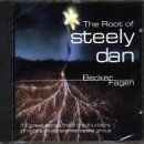 Steely Dan - The Root of Steely Dan