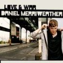 Daniel Merriweather Album - Love & War