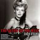 Dale Evans - The Queen Of The West