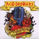 Acid Drinkers - Fishdick Zwei: The Dick Is Rising Again