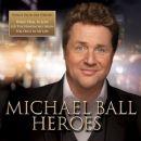 Michael Ball - Heroes