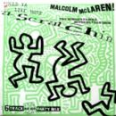Malcolm McLaren - Would Ya Like More Scratchin