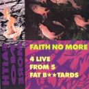 Faith No More - 4 Live From 5 Fat B**tards