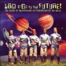 Negativland - 180 d'Gs to the Future