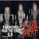 Earache Pass the Time E.P.