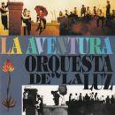 Orquesta De La Luz - La Aventura