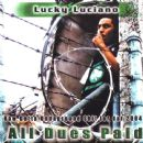 Lucky Luciano - All Dues Paid