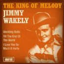 Jimmy Wakely - The King of Melody
