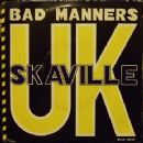 Bad Manners - Skaville UK
