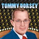 Big Band Music, Tommy Dorsey - 300 x 300