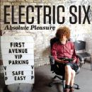 Electric Six - Absolute Pleasure