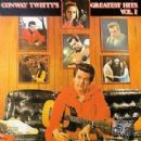 Conway Twitty's Greatest Hits, Volume I