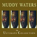 Muddy Waters - The Ultimate Collection