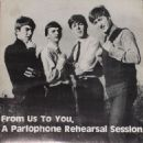 From Us To You, A Parlophone Rehersal Session