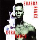 Shabba Ranks - X-Tra Naked