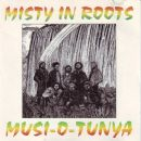 Misty in Roots - Musi-O-Tunya