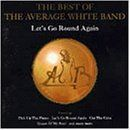 Let's Go Round Again: The Best of the Average White Band