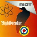 Riot Album - Nightbreaker