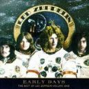 Early Days: The Best Of Led Zeppelin, Vol. 1