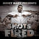 Messy Marv - Messy Marv Presents: Shots Fired