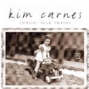 Kim Carnes - Chasin' Wild Trains