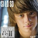 Alessandro Casillo - Si lo so