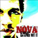 Nova Album - Bang Wit It