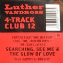 Luther Vandross - 4 Track Club 12