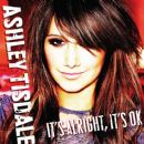 Ashley Tisdale - It's Alright It's OK [Maxi-CD]